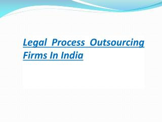 Legal process outsourcing firms in India