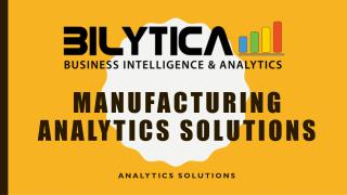 Manufacturing Analytics Solutions