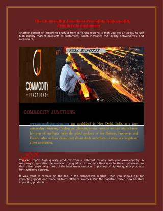 The Commodity Junctions Providing high quality Products to customers