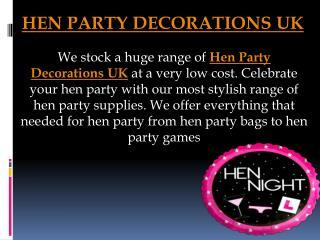 Hen Party Decorations UK | Hen Party Accessories UK | Hen Party Supplies