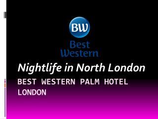 Nightlife in North London
