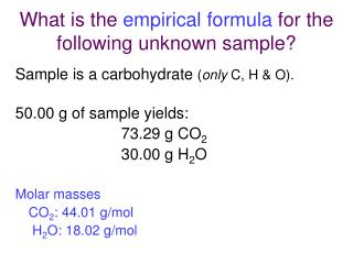 What is the empirical formula for the following unknown sample