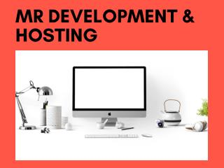 MR Development & Hosting