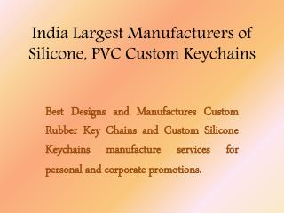 Silicone,Rubber, PVC Custome Keychain Manufacturer And Supplire In India