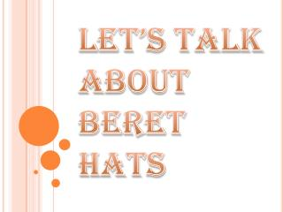 Beret Hats - One of the Best Fashion Accessories