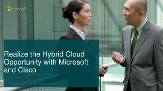 Hybrid Cloud Opportunity with Microsoft and Cisco