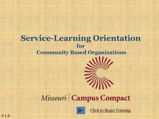 Service-Learning Orientation f or  Community Based Organizations