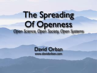 The Spreading Of Openness