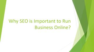 Why SEO is Important to Run Business Online?