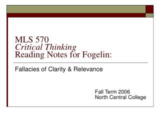 MLS 570 Critical Thinking Reading Notes for Fogelin: