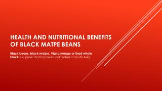 Health and nutritional benefits of black matpe beans