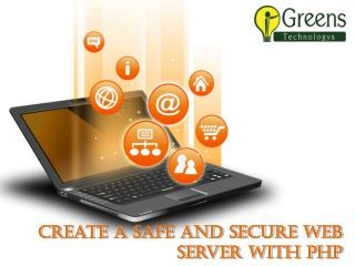 Create Safe And Secure Web Server With PHP