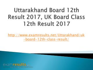 UK Board 12th Result 2017, Uttarakhand Board Class 12th Result 2017