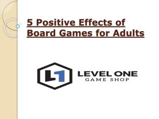 5 Positive Effects of Board Games for Adults