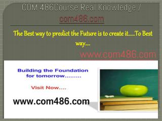 COM 486Course Real Knowledge / com486.com