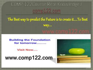 COMP 122Course Real Knowledge / comp122.com