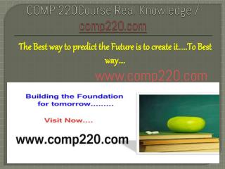 COMP 220Course Real Knowledge / comp220.com