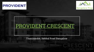 provident Crescent Projects in Bangalore