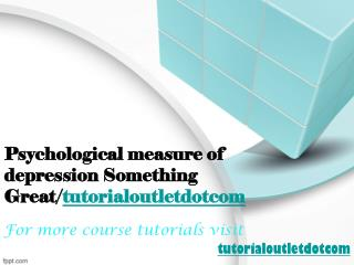 Psychological measure of depression Something Great/tutorialoutletdotcom