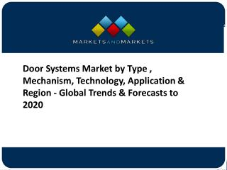 Door Systems Market Size, By Application, Forecasts to 2020