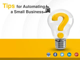 4 Tips for Automating a Small Business