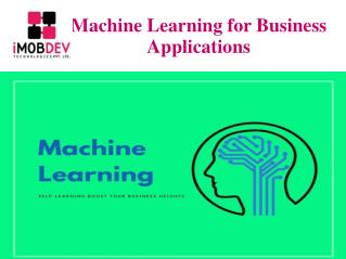 Machine Learning for Business Applications