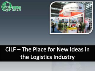 The Place for New Ideas in the Logistics Industry