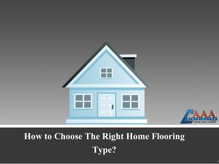 How to Choose The Right Home Flooring Type?