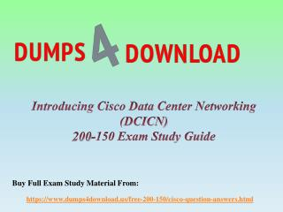 Valid 200-150 Exam Dumps Questions - Cisco 200-150 2017 Braindumps Dumps4Download