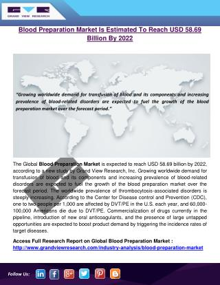 Blood Preparation Market Is Estimated To Reach USD 58.69 Billion By 2022