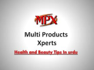 Benefits of Vegetables | Health and Beauty Tips in Urdu 2017 | MPX Products
