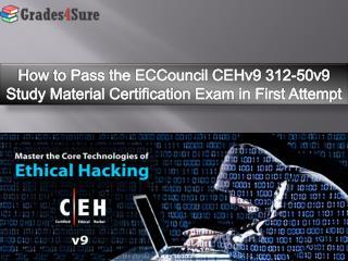 ECCouncil 312-50v9 Study Material- ECCouncil 312-50v9 CEHv9 Certification Exam Dumps