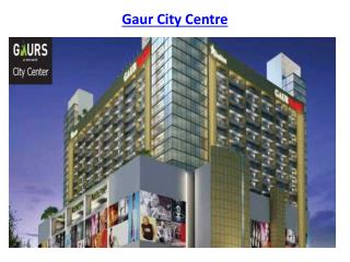 Gaur City Centre business space Greater Noida West