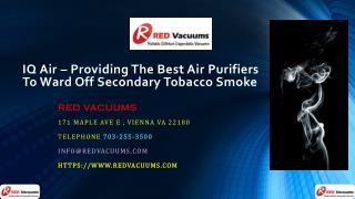 IQ Air – Providing The Best Air Purifiers To Ward Off Secondary Tobacco Smoke
