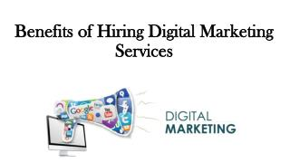 Benefits of Hiring Digital Marketing Services