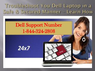 Dell Support Number 1-844-324-2808
