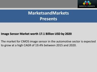 Image Sensor Market worth 17.5 Billion USD by 2020