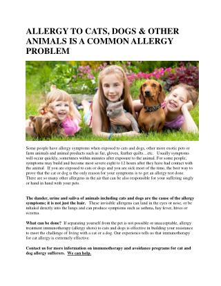 ALLERGY TO CATS, DOGS & OTHER ANIMALS IS A COMMON ALLERGY PROBLEM