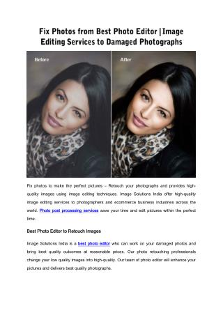 Fix Photos from Best Photo Editor | Image Editing Services to Damaged Photographs