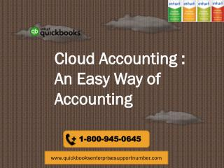 Cloud Accounting : An Easy Way of Accounting: 1-800-945-0645