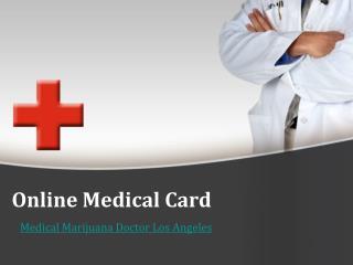 Medical Cannabis Doctor Los Angeles - Onlinemedicalcard.com