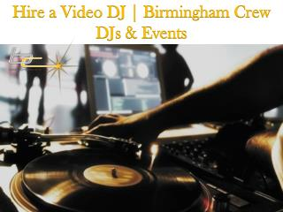 Hire a Video DJ | Birmingham Crew DJs & Events