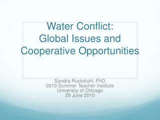 Water Conflict:  Global Issues and Cooperative Opportunities