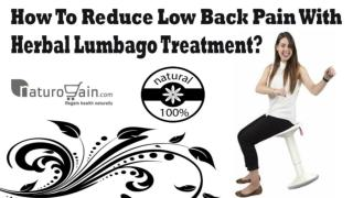 How To Reduce Low Back Pain With Herbal Lumbago Treatment?