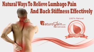 Natural Ways To Relieve Lumbago Pain And Back Stiffness Effectively