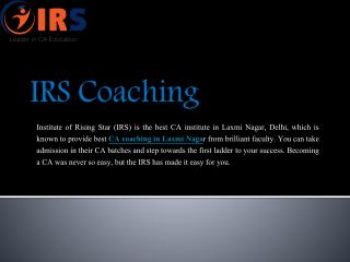 IRS coaching offers the best CA, CPT coaching in Laxmi Nagar at reasonable prices