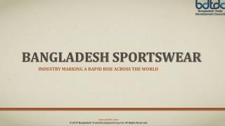 Bangladesh sportswear - The hottest producing products in Bangladesh