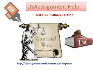 Contract Law Assignment Help Toll Free: 1-844-752-3111