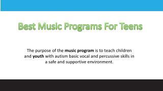 Best Music Programs For Teens