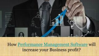 How performance management will increase your business profit?